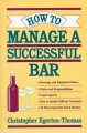 Show product details for How to Manage a Successful Bar