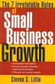 Show product details for The 7 Irrefutable Rules of Small Business Growth