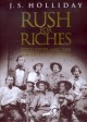 Show product details for Rush for Riches: Gold Fever and the Making of California