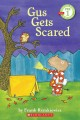 Show product details for Scholastic Reader Pre-Level 1: Gus Gets Scared