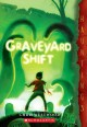 Show product details for Graveyard Shift: (a Hauntings novel)