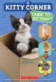 Show product details for Kitty Corner: Guide to Kittens