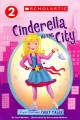 Show product details for Scholastic Reader Level 2: Flash Forward Fairy Tales: Cinderella in the City