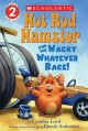 Show product details for Hot Rod Hamster and the Wacky Whatever Race! (Scholastic Readers)