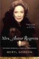 Show product details for Mrs. Astor Regrets: The Hidden Betrayals of a Family Beyond Reproach