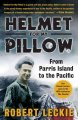 Show product details for Helmet for My Pillow: From Parris Island to the Pacific