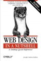 Show product details for Web Design in a Nutshell: A Desktop Quick Reference (In a Nutshell (O'Reilly))