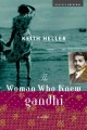 Show product details for The Woman Who Knew Gandhi: A Novel