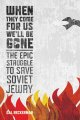 Show product details for When They Come for Us, We'll Be Gone: The Epic Struggle to Save Soviet Jewry