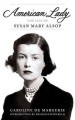 Show product details for American Lady: The Life of Susan Mary Alsop