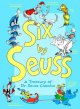 Show product details for Six by Seuss: A Treasury of Dr. Seuss Classics