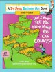 Show product details for Did I Ever Tell You How High You Can Count?: Learn About Counting Beyond 100 (Dr. Seuss Beginner Fun Books)