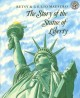 Show product details for The Story of the Statue of Liberty (Rise and Shine)