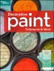 Show product details for Decorative Paint Techniques & Ideas, 2nd Edition (Better Homes and Gardens) (Better Homes and Gardens Home)