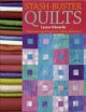 Show product details for Stash Buster Quilts: Time-Saving Designs to Use Up Fabric Scraps