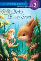 Show product details for Beck's Bunny Secret (Disney Fairies) (Step into Reading)