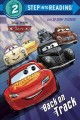Show product details for Back on Track (Disney/Pixar Cars 3) (Step into Reading)