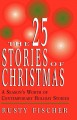 Show product details for The 25 Stories of Christmas