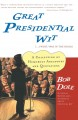 Show product details for Great Presidential Wit (...I Wish I Was in the Book): A Collection of Humorous Anecdotes and Quotations (Lisa Drew Books)