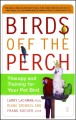 Show product details for Birds Off the Perch: Therapy and Training for Your Pet Bird