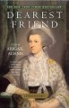 Show product details for Dearest Friend: A Life of Abigail Adams