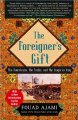 Show product details for The Foreigner's Gift: The Americans, the Arabs, and the Iraqis in Iraq