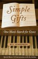 Show product details for Simple Gifts: One Man's Search for Grace