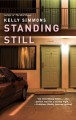 Show product details for Standing Still: A Novel