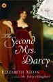 Show product details for The Second Mrs. Darcy: A Novel