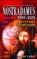 Show product details for Nostradamus 2003-2025: A History of the Future
