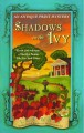 Show product details for Shadows on the Ivy: An Antique Print Mystery (Antique Print Mysteries)