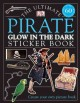 Show product details for Ultimate Sticker Book: Glow in the Dark: Pirate (Ultimate Sticker Books)