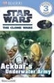 Show product details for DK Readers L3: Star Wars: The Clone Wars: Ackbar's Underwater Army