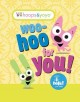 Show product details for hoops & yoyo: Woo-Hoo For You!