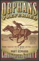 Show product details for Orphans Preferred: The Twisted Truth and Lasting Legend of the Pony Express