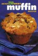 Show product details for Another 250 Best Muffin Recipes