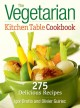 Show product details for The Vegetarian Kitchen Table Cookbook: 275 Delicious Recipes