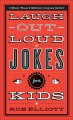 Show product details for Laugh-Out-Loud Jokes for Kids