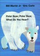 Show product details for Polar Bear, Polar Bear, What Do You Hear? (Brown Bear and Friends)