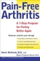Show product details for Pain-Free Arthritis: A 7-Step Plan for Feeling Better Again