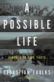 Show product details for A Possible Life: A Novel in Five Love Stories