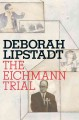 Show product details for The Eichmann Trial (Jewish Encounters Series)