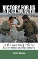 Show product details for Victory For Us Is to See You Suffer: In the West Bank with the Palestinians and the Israelis