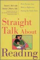 Show product details for Straight Talk About Reading: How Parents Can Make a Difference During the Early Years