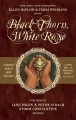 Show product details for Black Thorn, White Rose