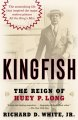 Show product details for Kingfish: The Reign of Huey P. Long