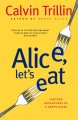 Show product details for Alice, Let's Eat: Further Adventures of a Happy Eater