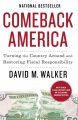 Show product details for Comeback America: Turning the Country Around and Restoring Fiscal Responsibility