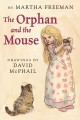 Show product details for The Orphan and the Mouse