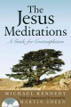 Show product details for The Jesus Meditations: A Guide For Contemplation